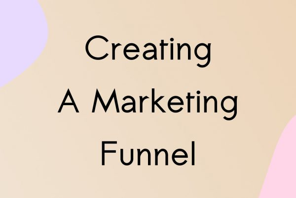 Creating a Marketing Funnel